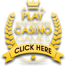 Play Your Favorite Casino Game Now!